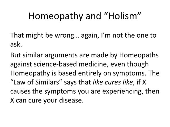 "Homeopathy and ""Holism"""