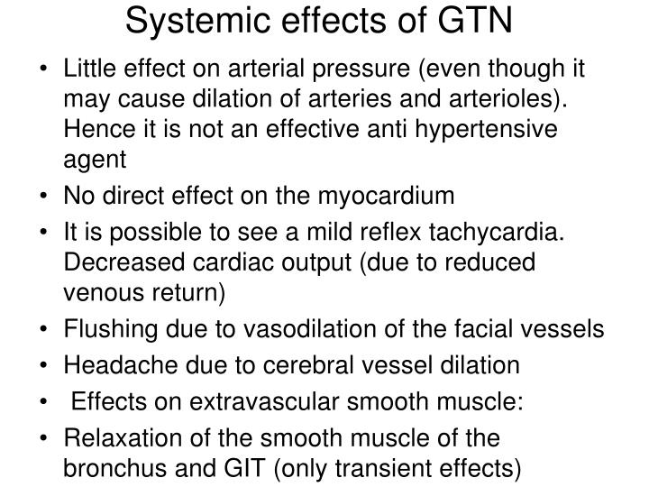 Systemic effects of GTN