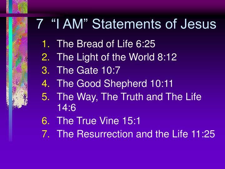 "7  ""I AM"" Statements of Jesus"