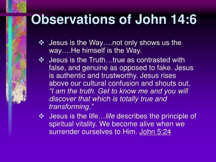 Observations of John 14:6