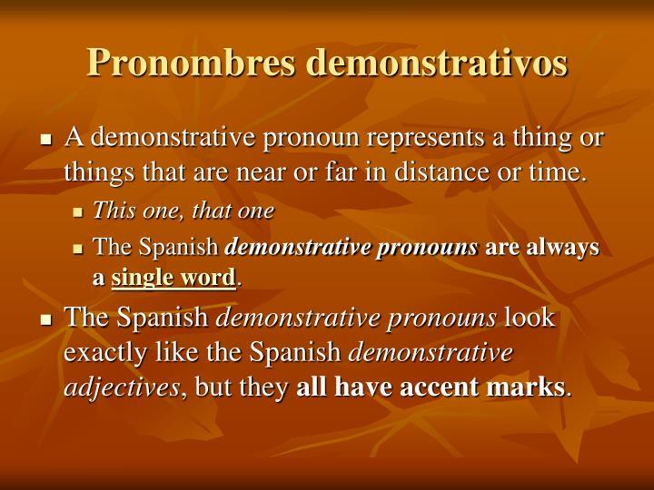 Pronombres demonstrativos