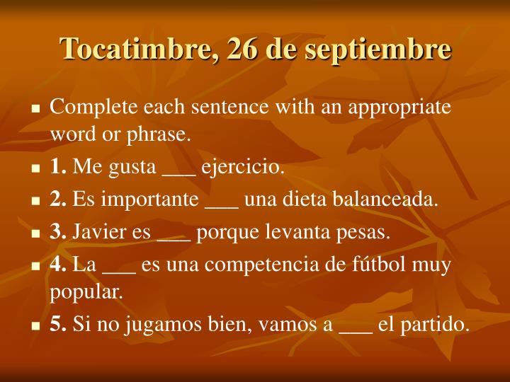 Tocatimbre, 26 de septiembre