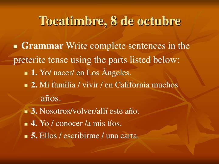 Tocatimbre, 8 de octubre