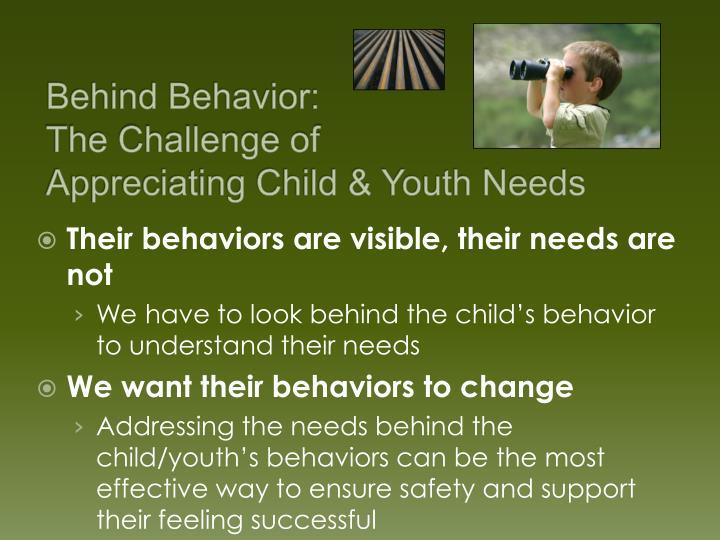 Behind Behavior:
