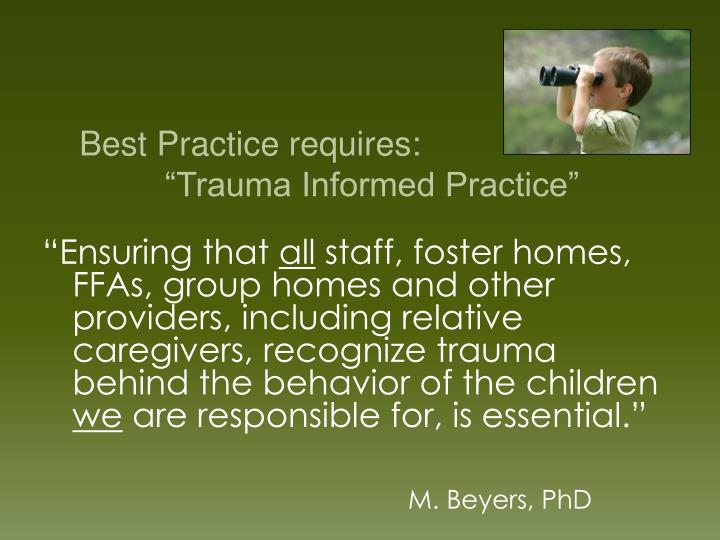 Best Practice requires: