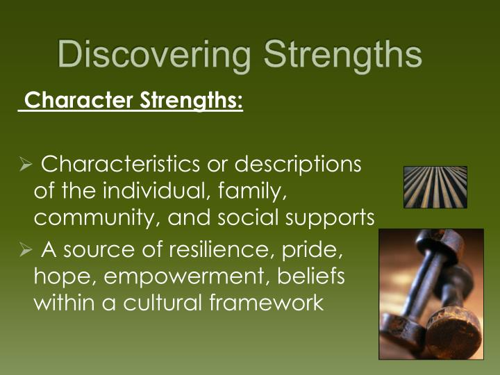 Discovering Strengths