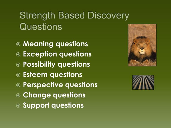 Strength Based Discovery Questions