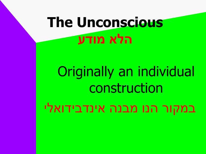 The Unconscious