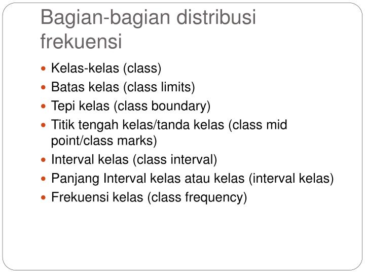 Bagian-bagian distribusi frekuensi