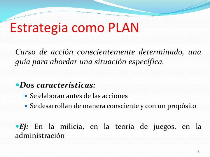 Estrategia como PLAN