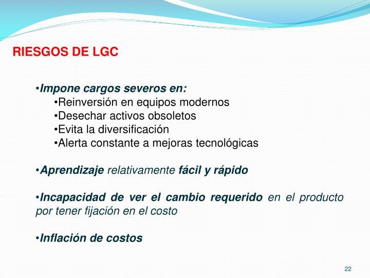 RIESGOS DE LGC