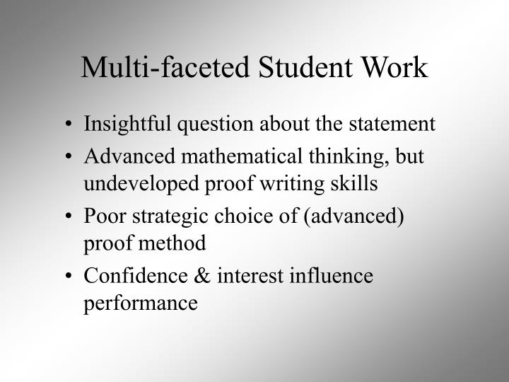 Multi-faceted Student Work