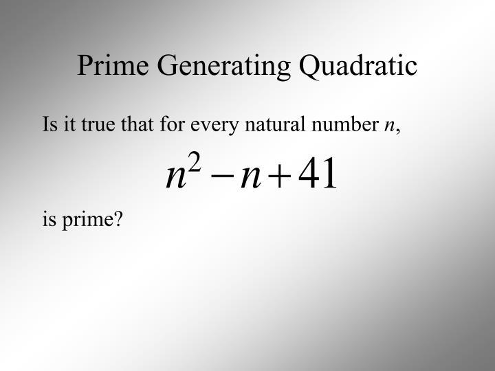Prime Generating Quadratic