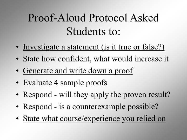 Proof-Aloud Protocol Asked Students to: