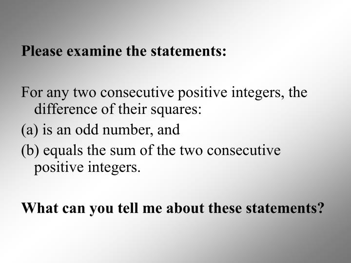 Please examine the statements: