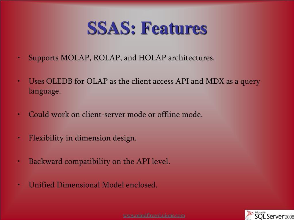 SSAS: Features