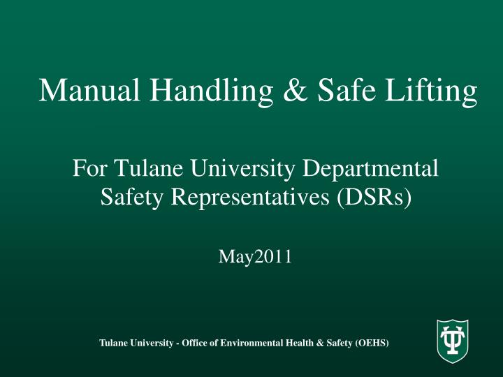 Manual handling safe lifting