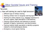 other societal issues and training
