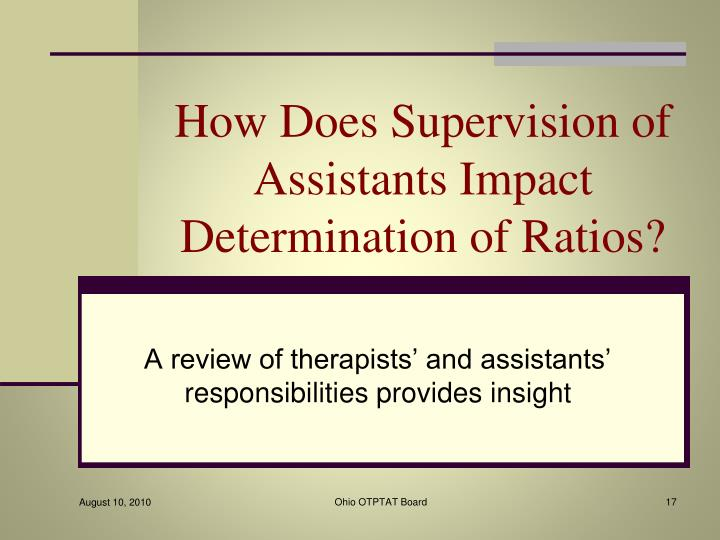How Does Supervision of Assistants Impact Determination of Ratios?