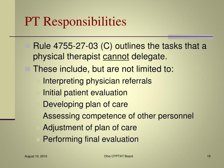 PT Responsibilities