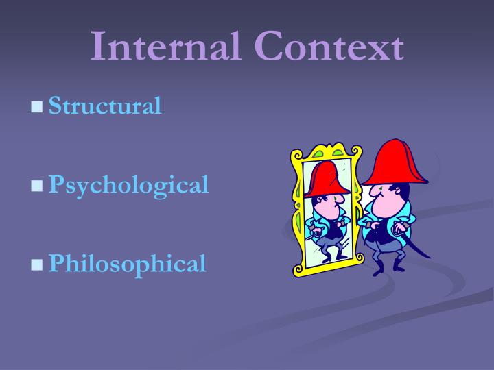 Internal Context