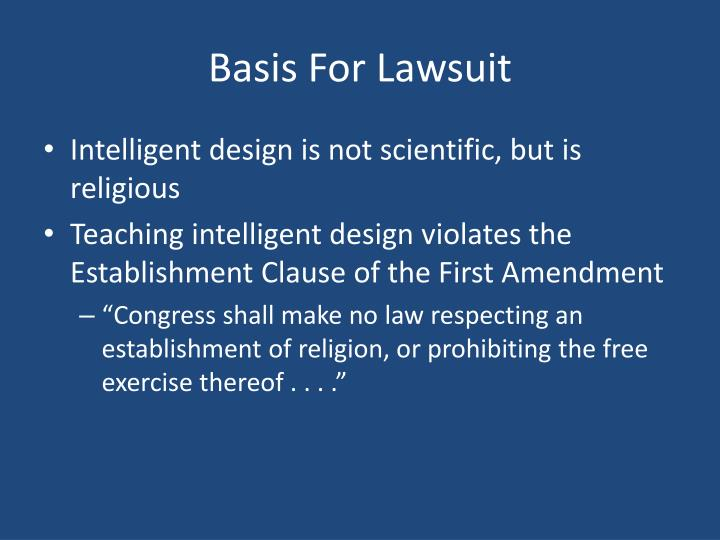 Basis For Lawsuit
