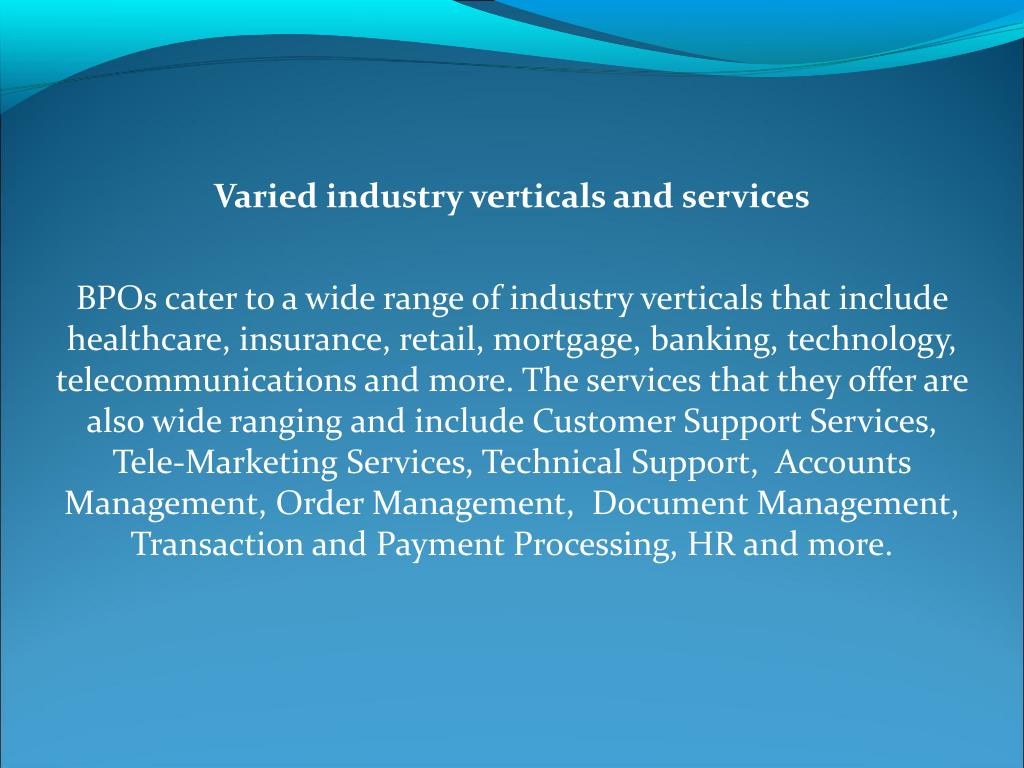 Varied industry verticals and services