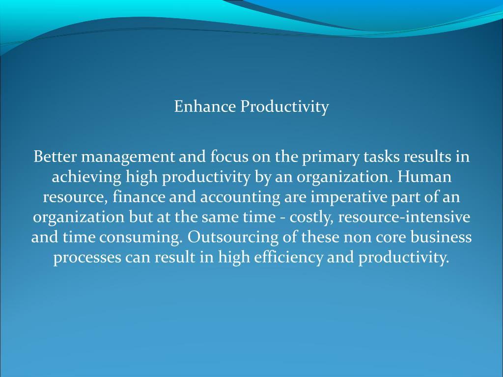 Enhance Productivity