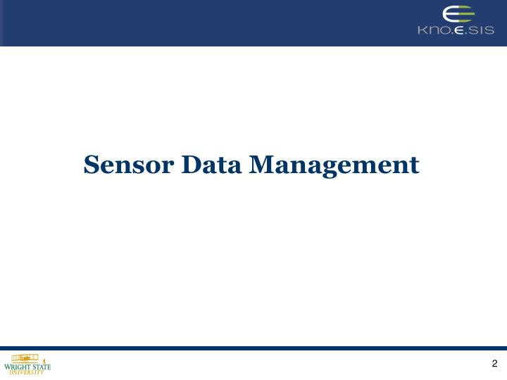 Sensor Data Management