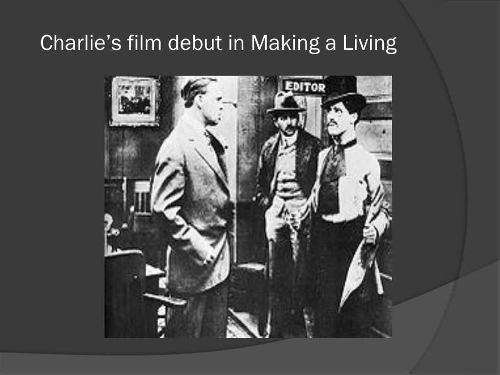 Charlie's film debut in Making a Living