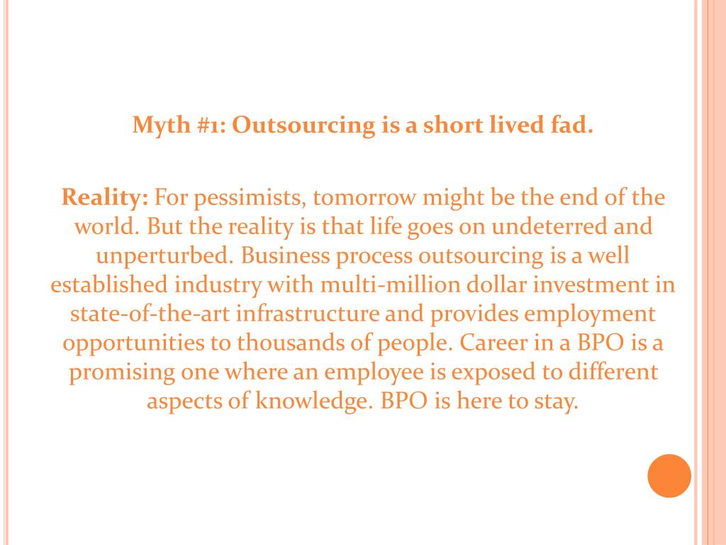 Myth #1: Outsourcing is a short lived fad.