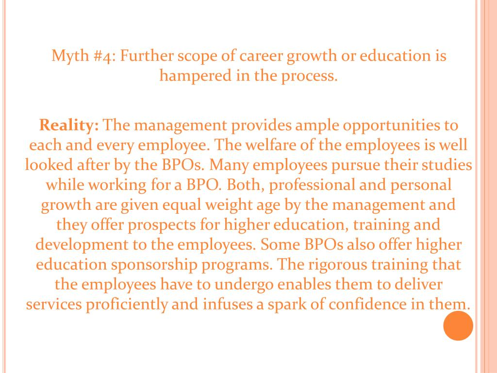 Myth #4: Further scope of career growth or education is hampered in the process.