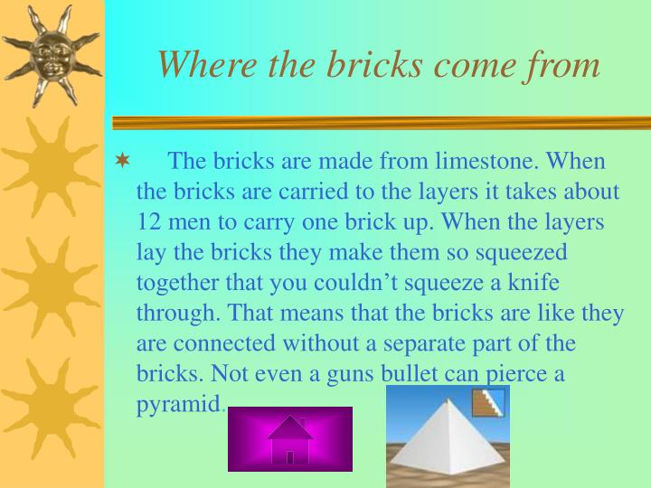 Where the bricks come from