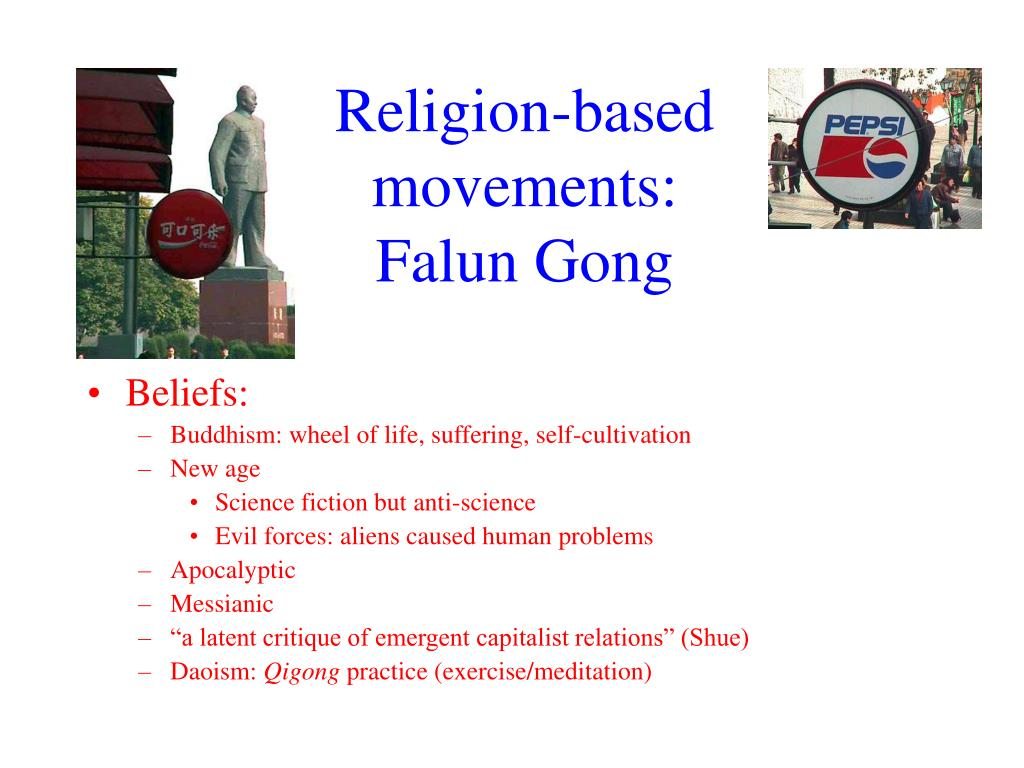 Religion-based movements: Falun Gong