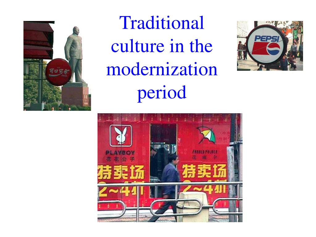 Traditional culture in the modernization period