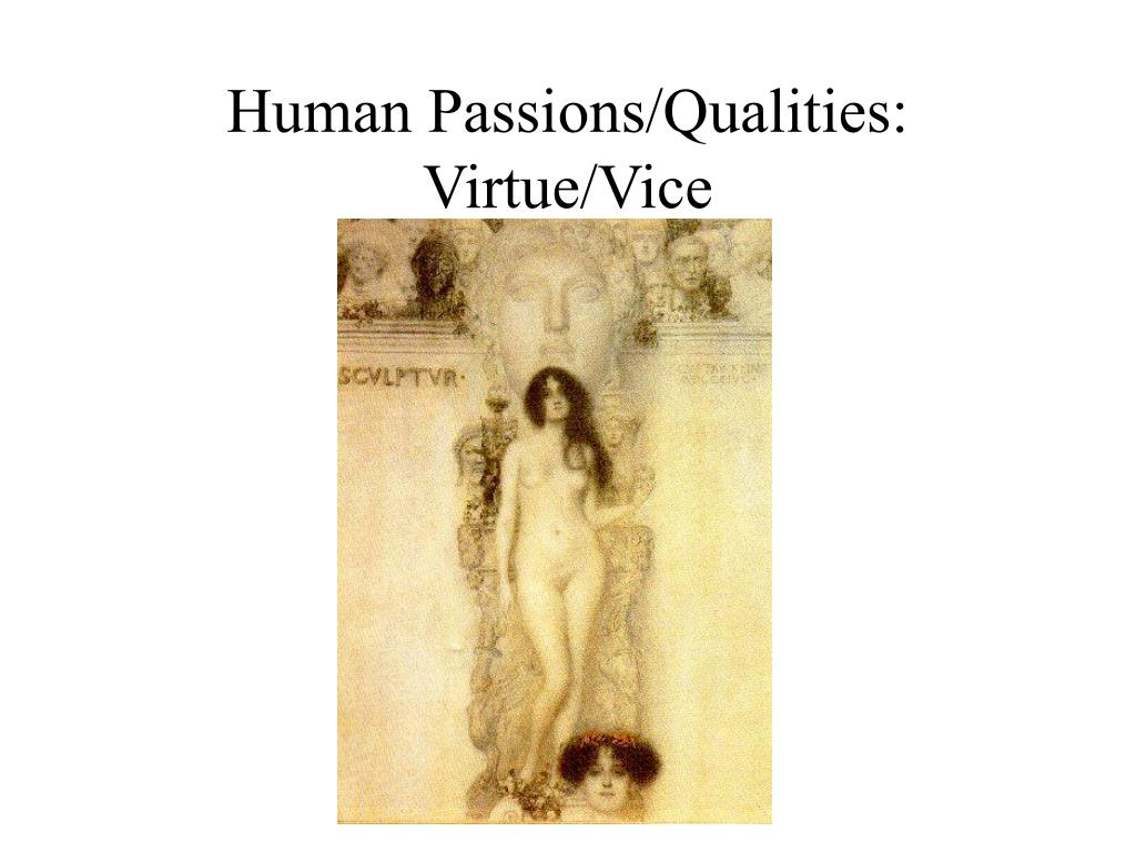 Human Passions/Qualities: