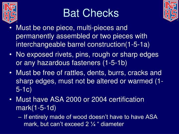 Bat Checks