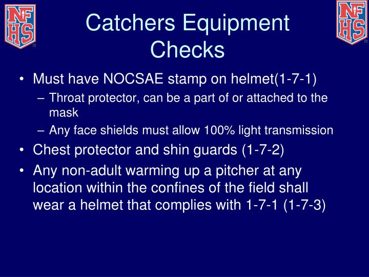 Catchers Equipment Checks