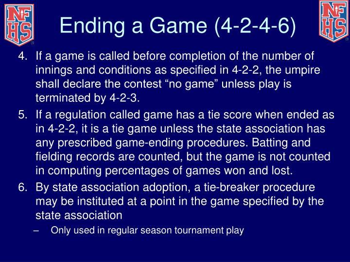 Ending a Game (4-2-4-6)