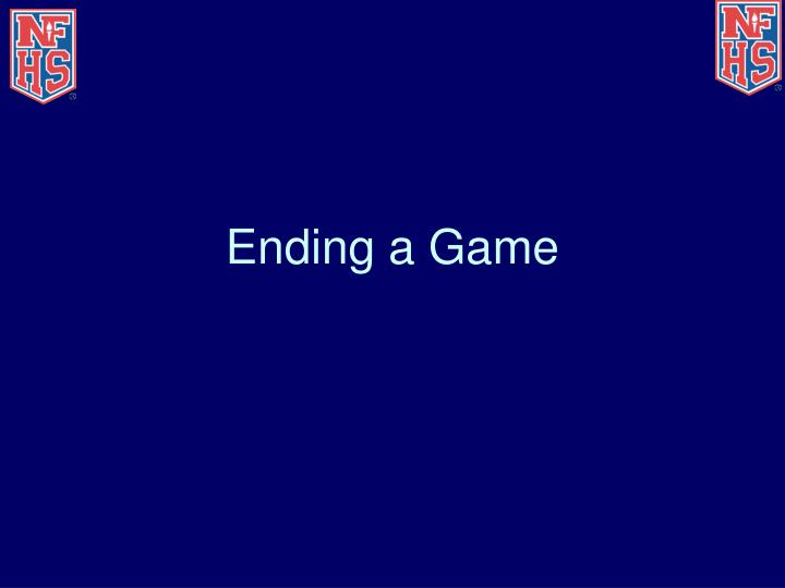Ending a Game