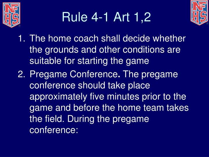 Rule 4-1 Art 1,2