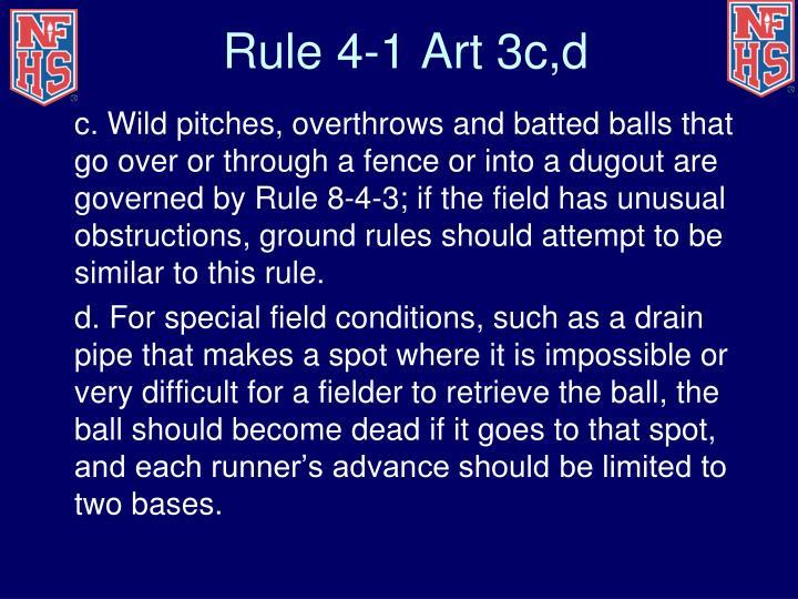 Rule 4-1 Art 3c,d