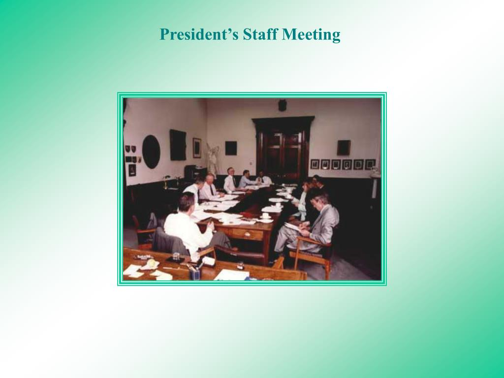 President's Staff Meeting