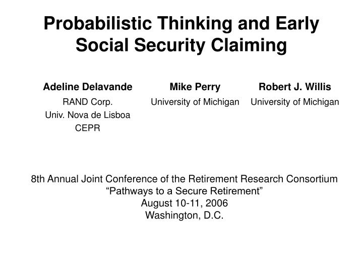 Probabilistic thinking and early social security claiming