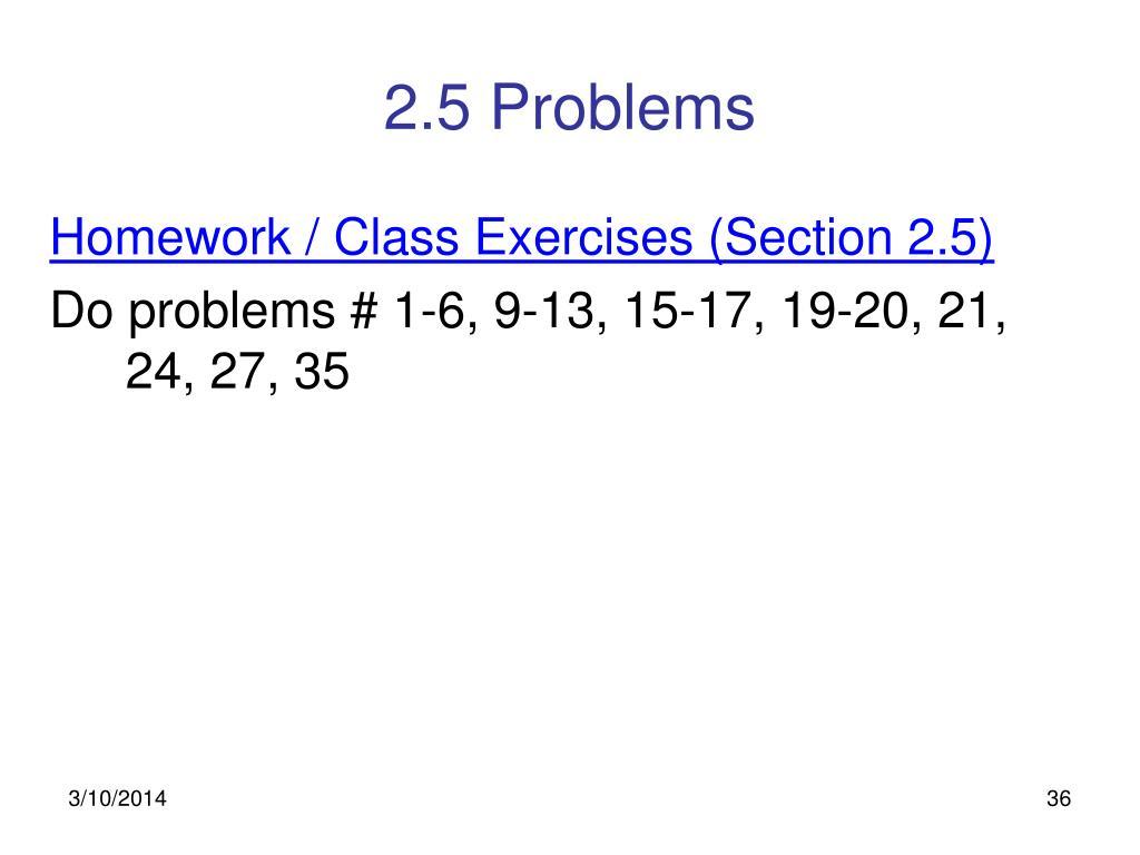 2.5 Problems