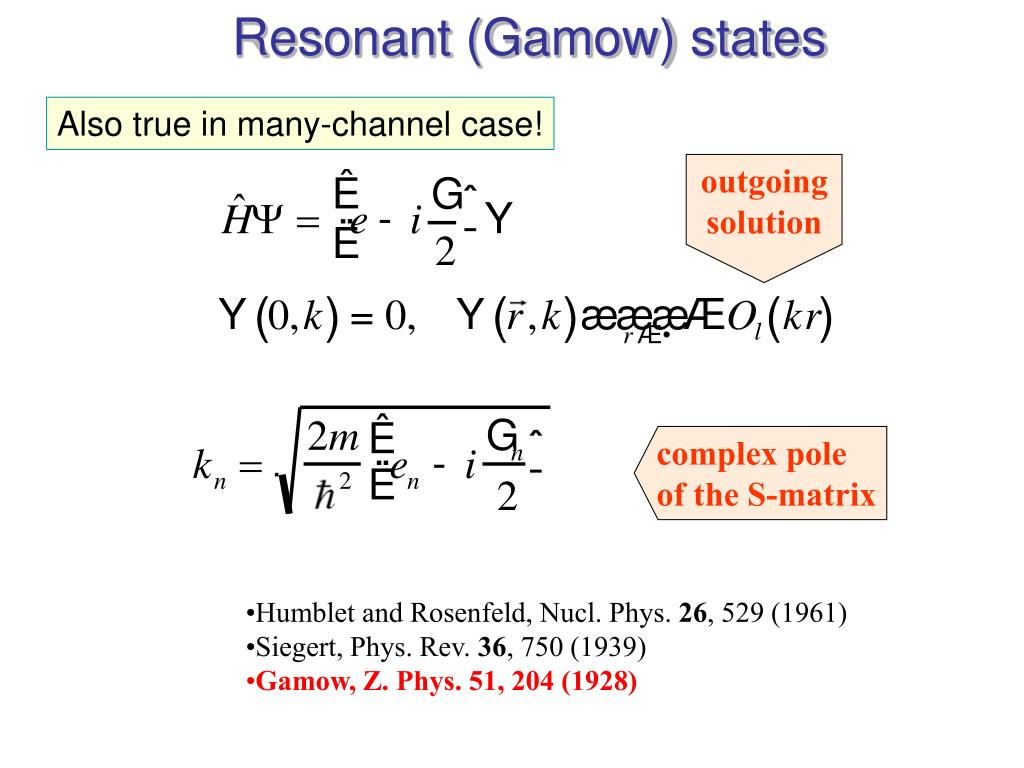 Resonant (Gamow) states