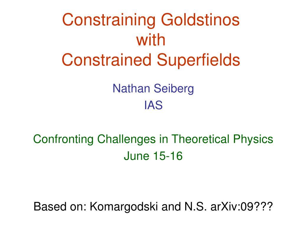 Constraining Goldstinos