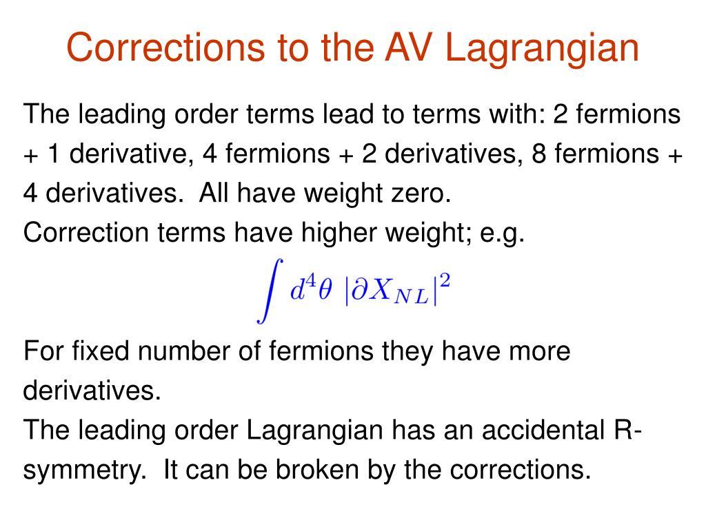Corrections to the AV Lagrangian