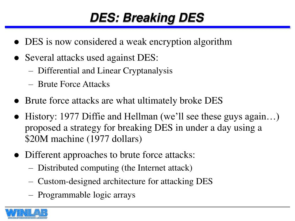 DES: Breaking DES