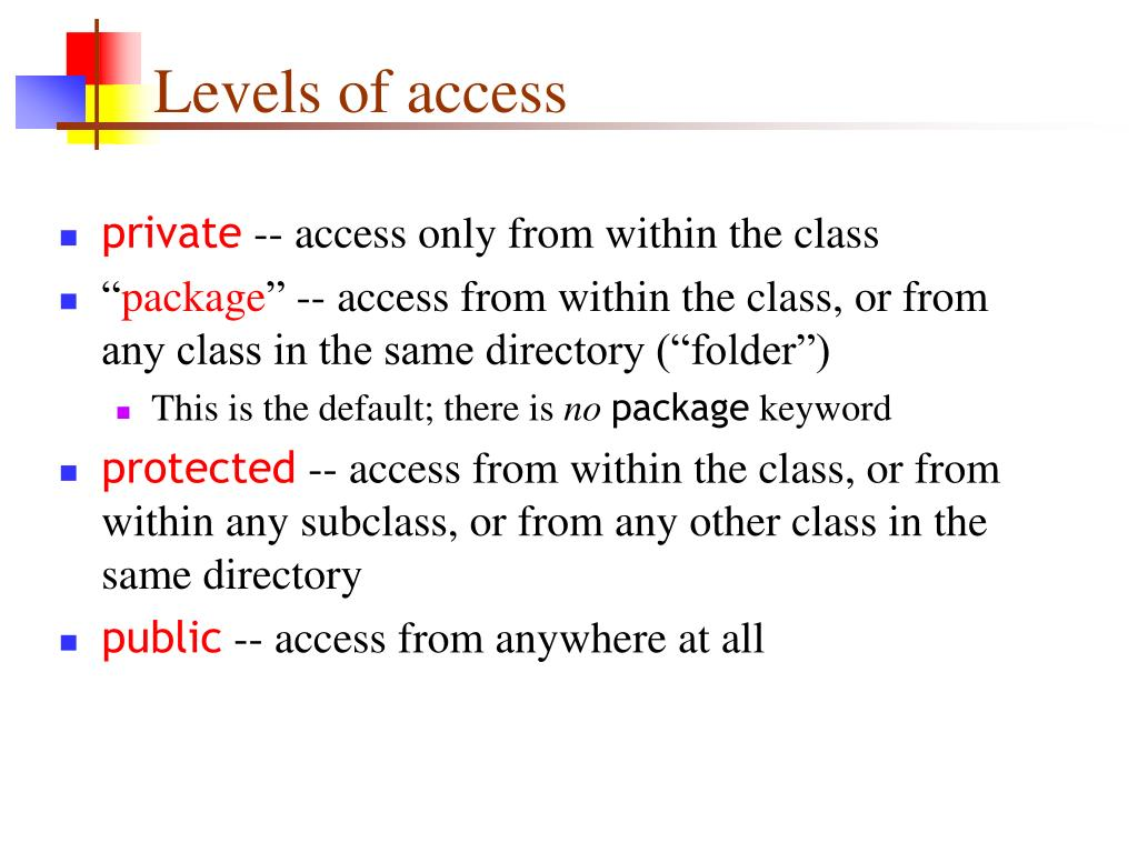 Levels of access